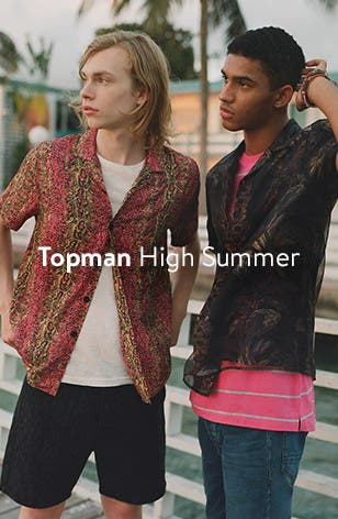 Topman, high summer.