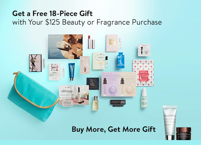 Free 18-piece gift with purchase. Buy more and get more gift.