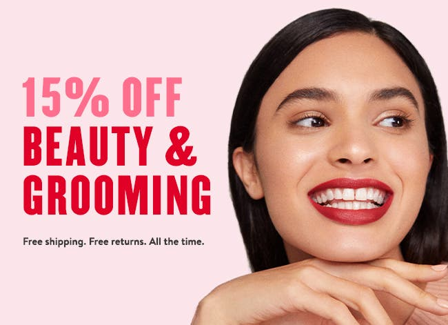15% off beauty and grooming.