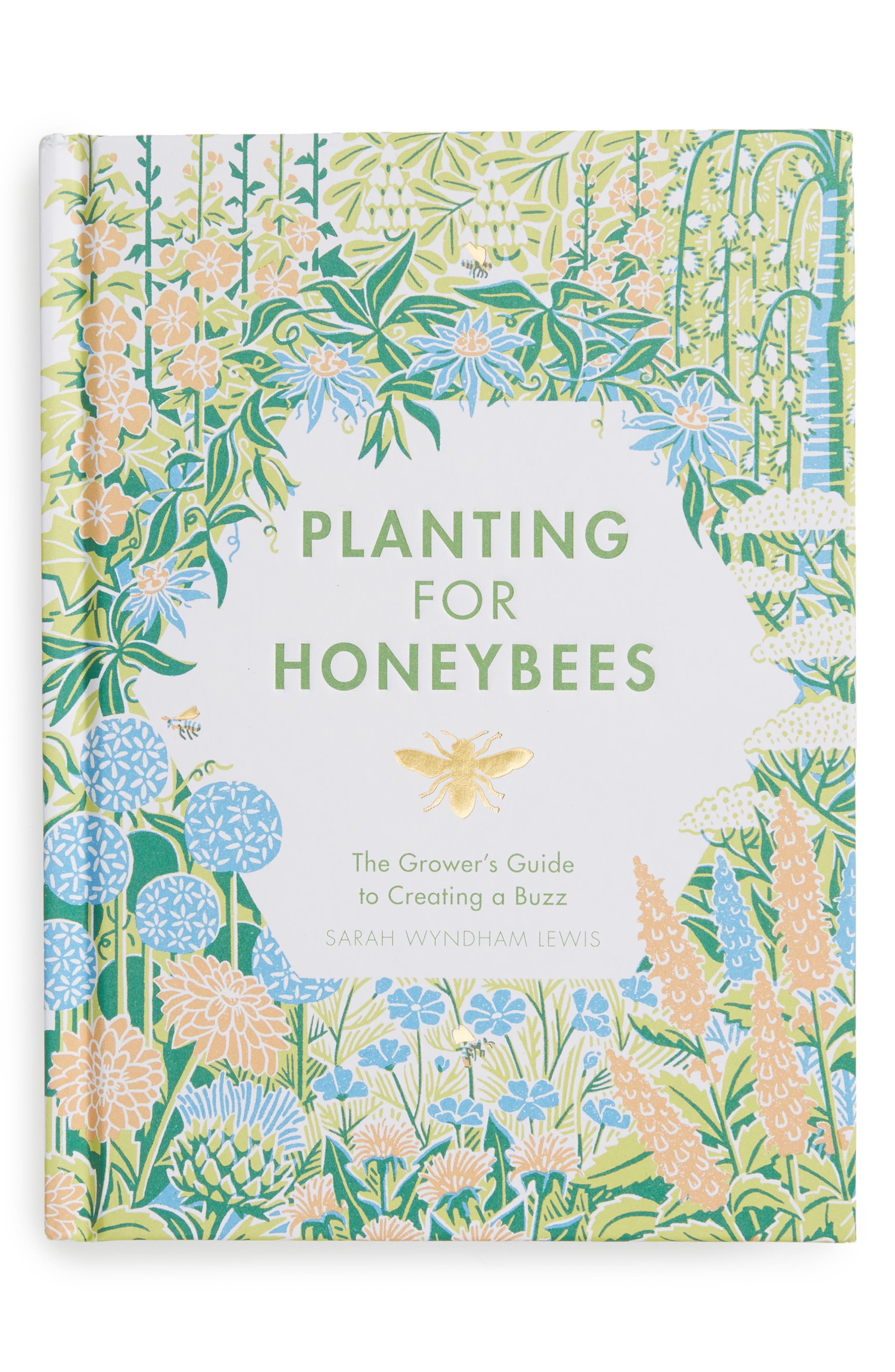 CHRONICLE BOOKS,                             Planting For Honeybees Book,                             Main thumbnail 1, color,                             440
