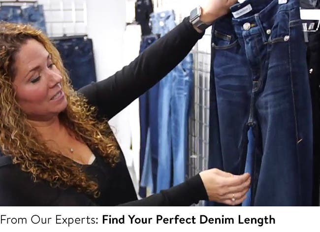 Find the perfect length for your jeans.