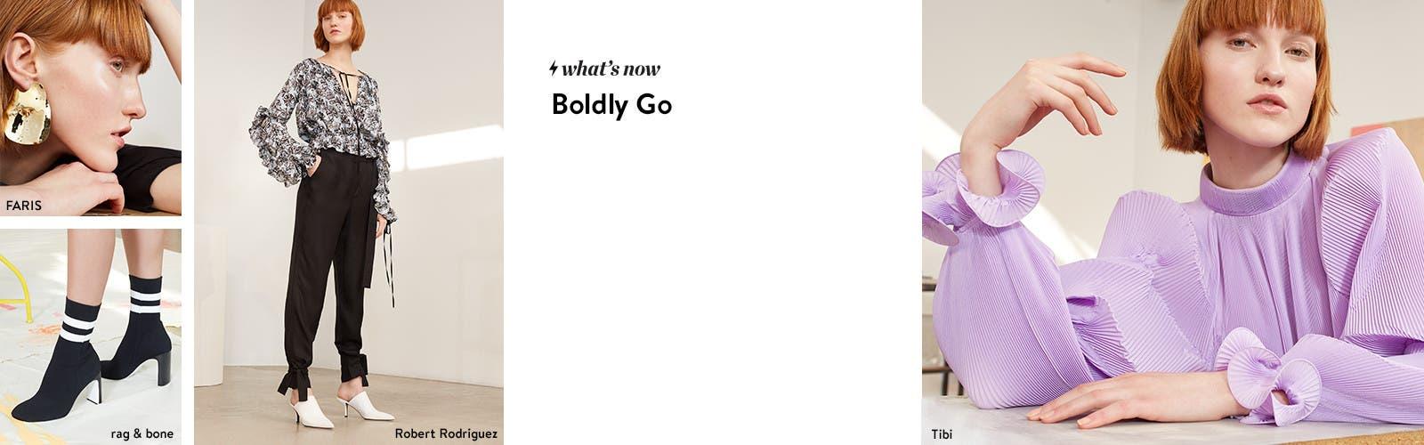 Boldly go.