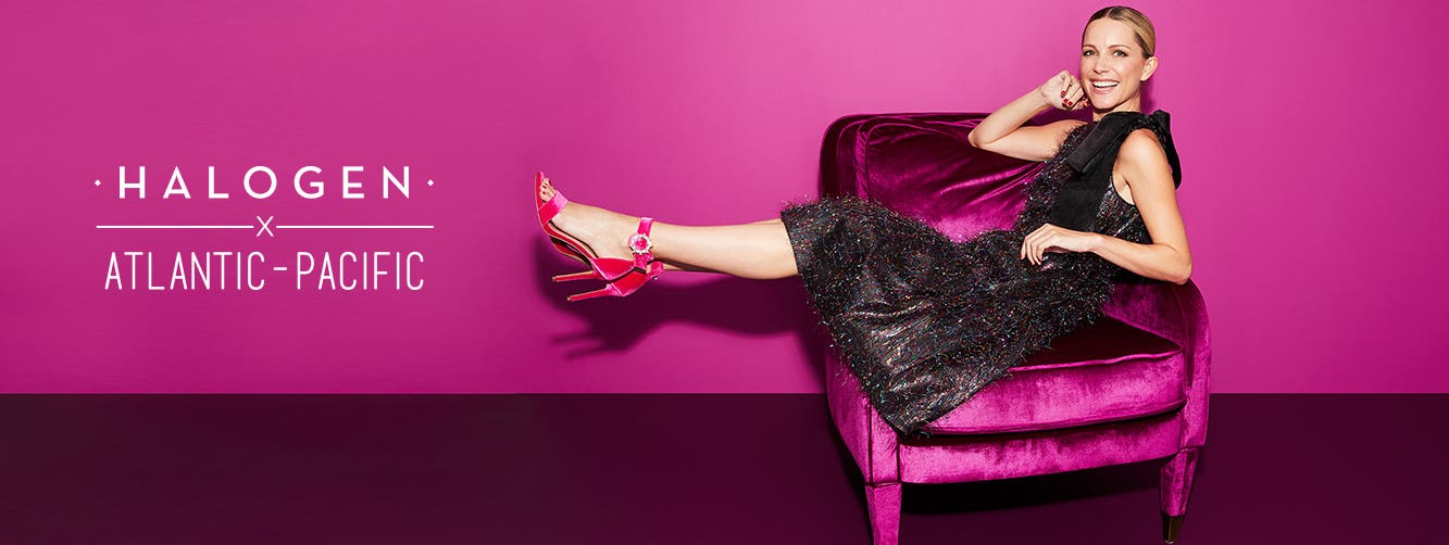 Time to shine: Halogen x Atlantic-Pacific women's clothing, shoes and accessories.