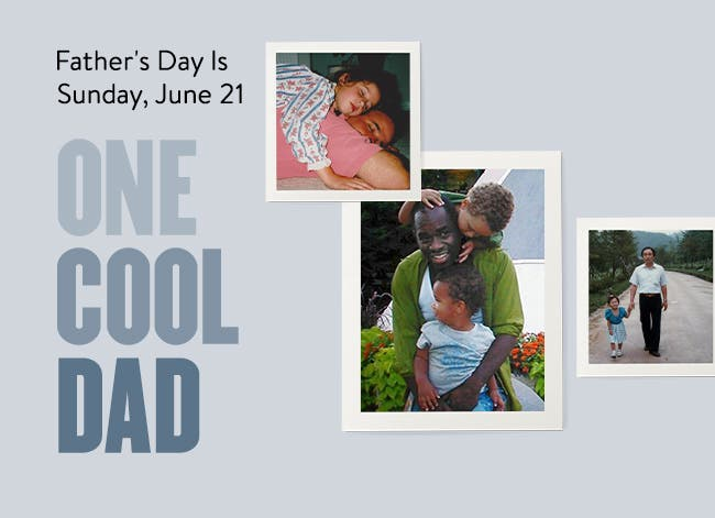 One cool dad: Father's Day is Sunday, June 21.