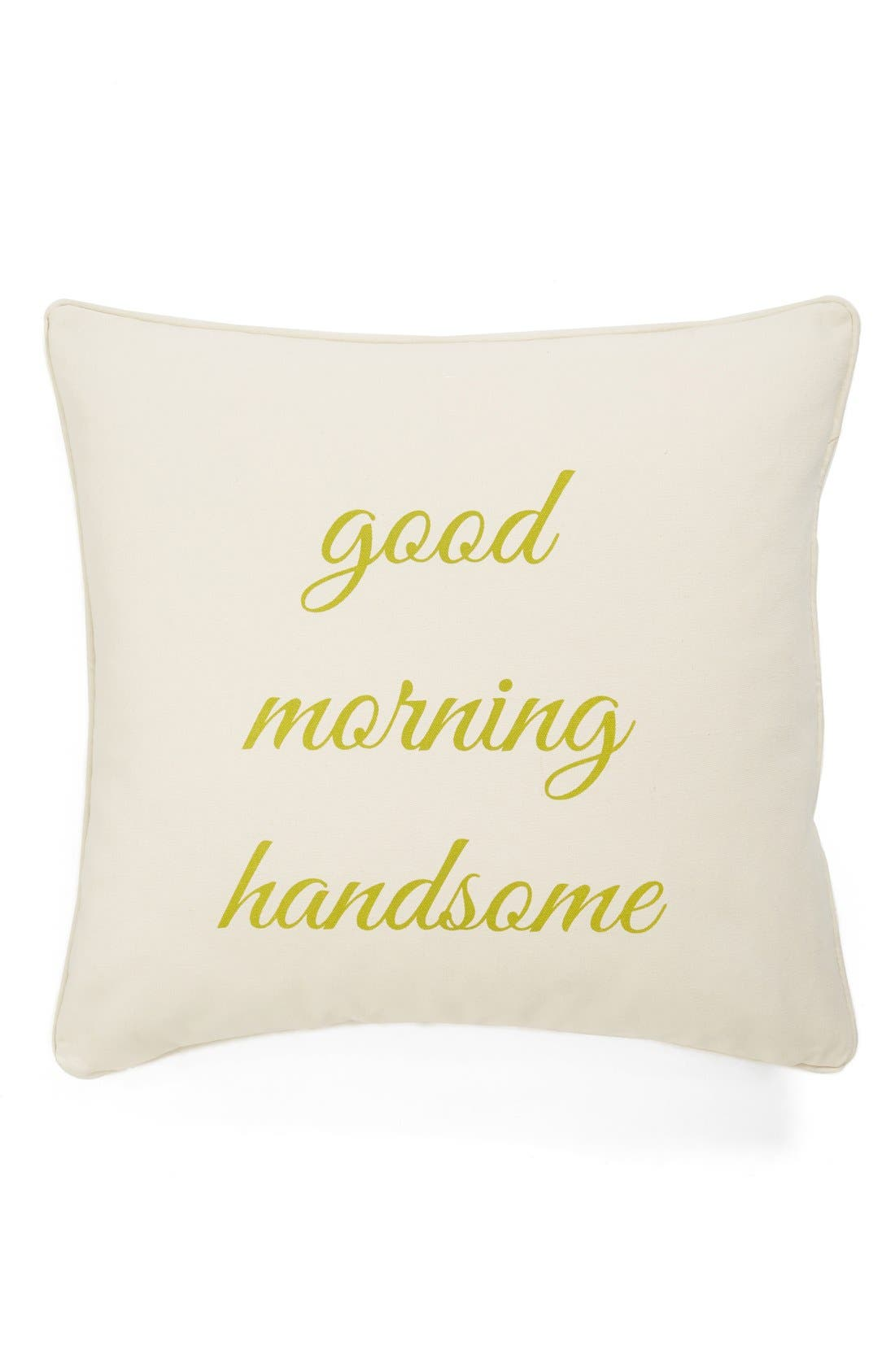 'Hey There Beautiful/Good Morning Handsome' Reversible Decorative Pillow,                         Main,                         color, 900