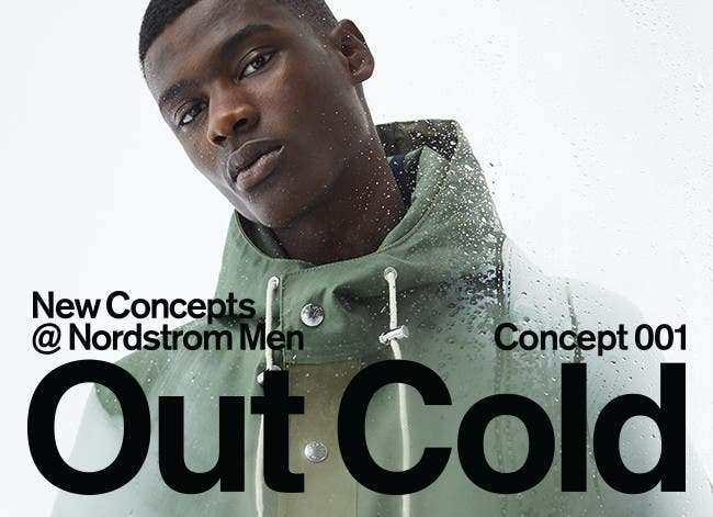 New Concepts at Nordstrom Men: Out Cold.