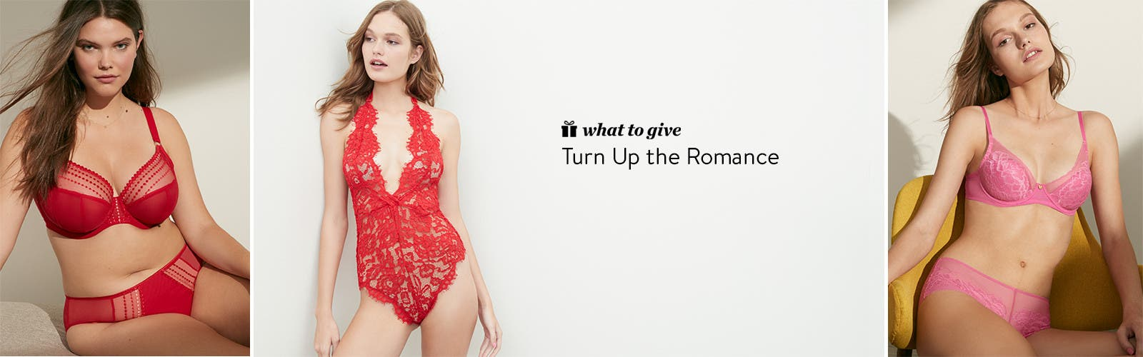 Turn up the romance: Valentine's Day lingerie gifts.