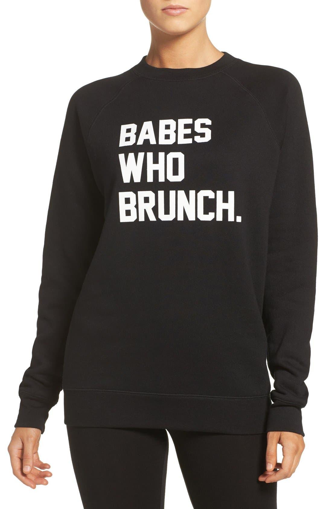 BRUNETTE THE LABEL, 'Babes Who Brunch' Crewneck Sweatshirt, Main thumbnail 1, color, 001