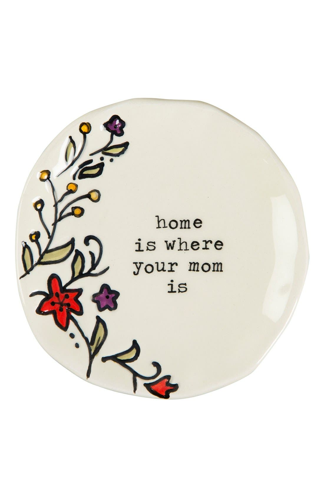 NATURAL LIFE, 'Home Is Where Your Mom Is' Ceramic Trinket Dish, Main thumbnail 1, color, 100