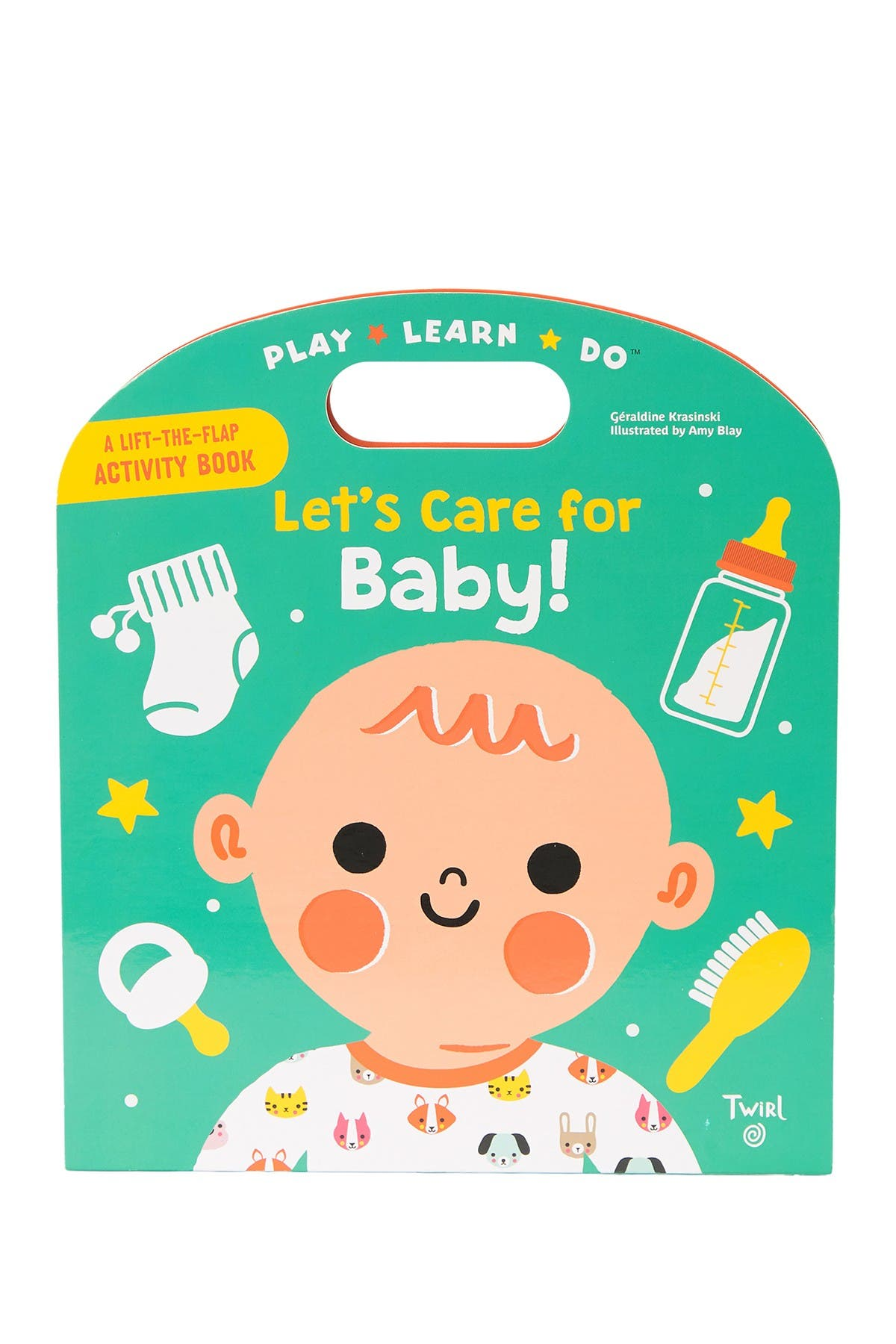 Image of Chronicle Books Play Learn Do Lets Care For Baby Book