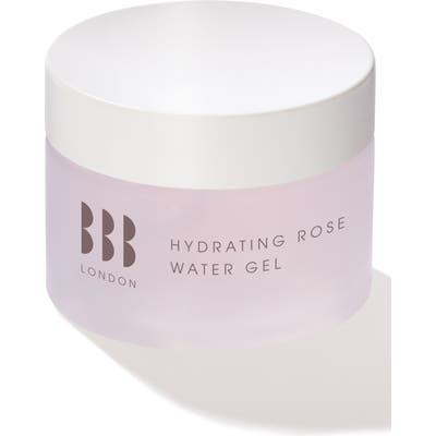 Bbb London Hydrating Rose Water Gel