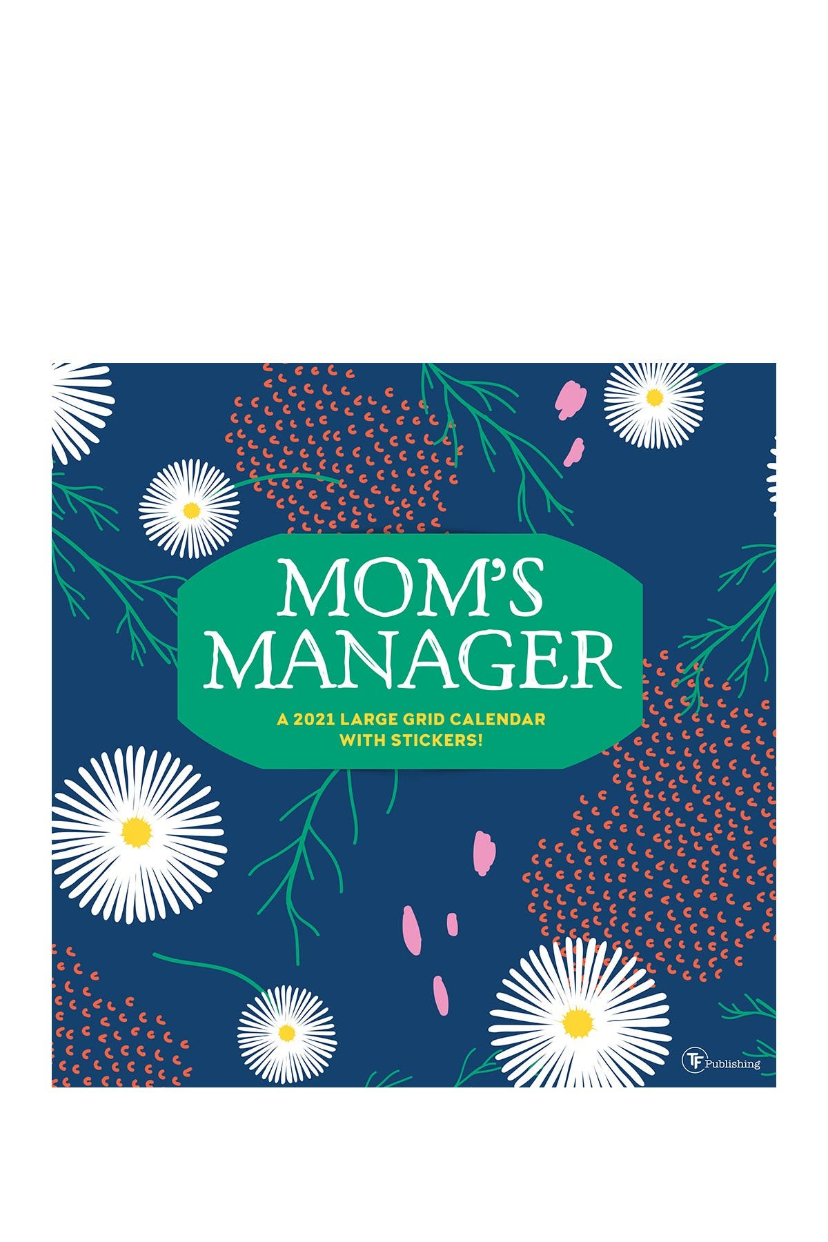 Image of TF Publishing 2021 Mom's Manager Wall Calendar