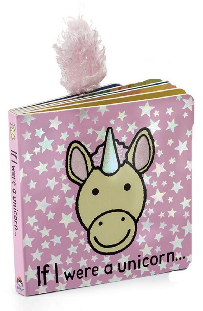 JELLYCAT 'If I Were A Unicorn' Board Book, Main, color, MULTI