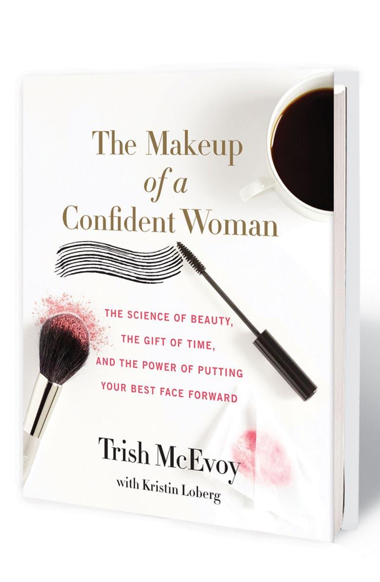 TRISH MCEVOY The Makeup of a Confident Woman Book, Main, color, NO COLOR