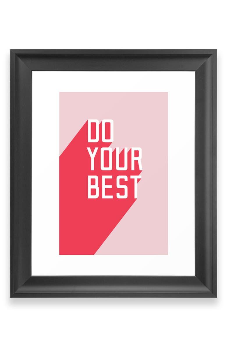 DENY DESIGNS Do Your Best Art Print, Main, color, BLACK FRAME- 18X24