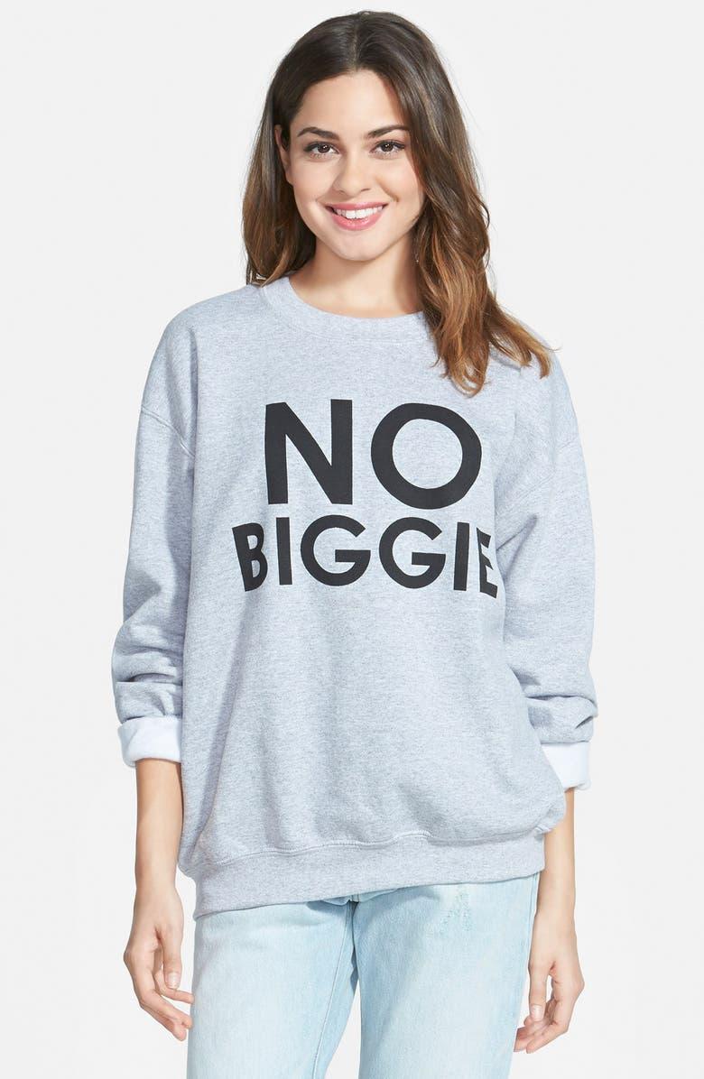 TEN SIXTY SHERMAN 'No Biggie' Sweatshirt, Main, color, 020