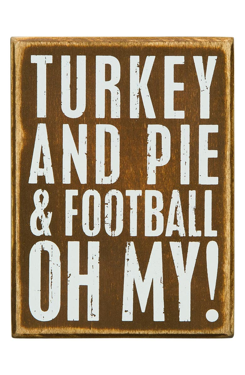 PRIMITIVES BY KATHY 'Turkey and Pie & Football, Oh My!' Box Sign, Main, color, 200