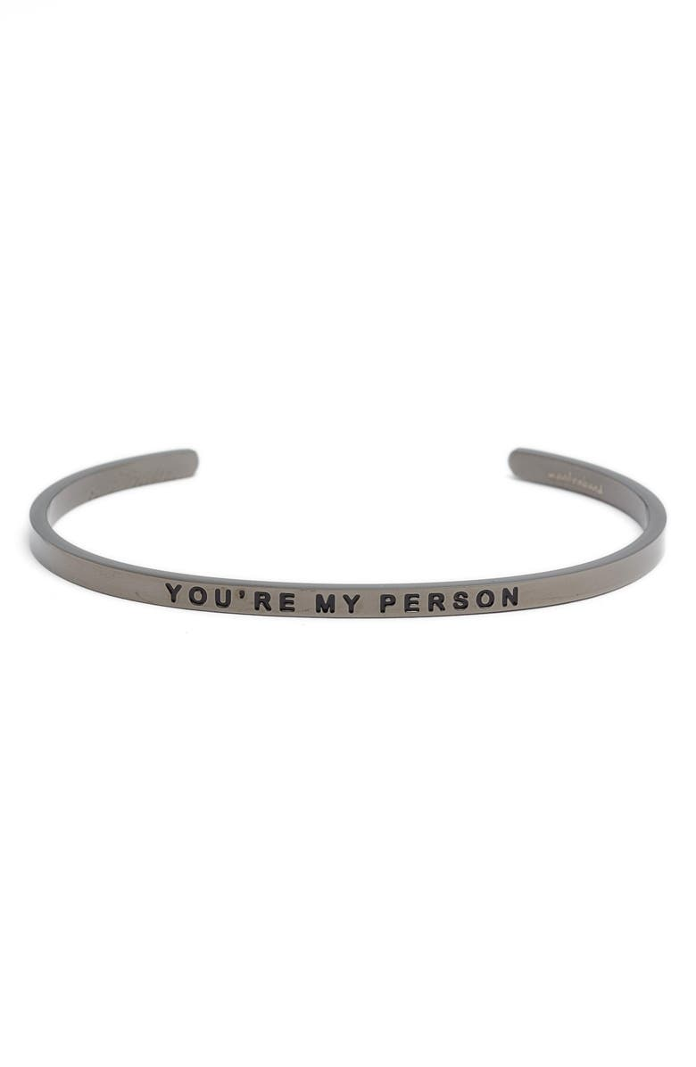 MANTRABAND<SUP>®</SUP> MantraBand You're My Person Cuff, Main, color, 021