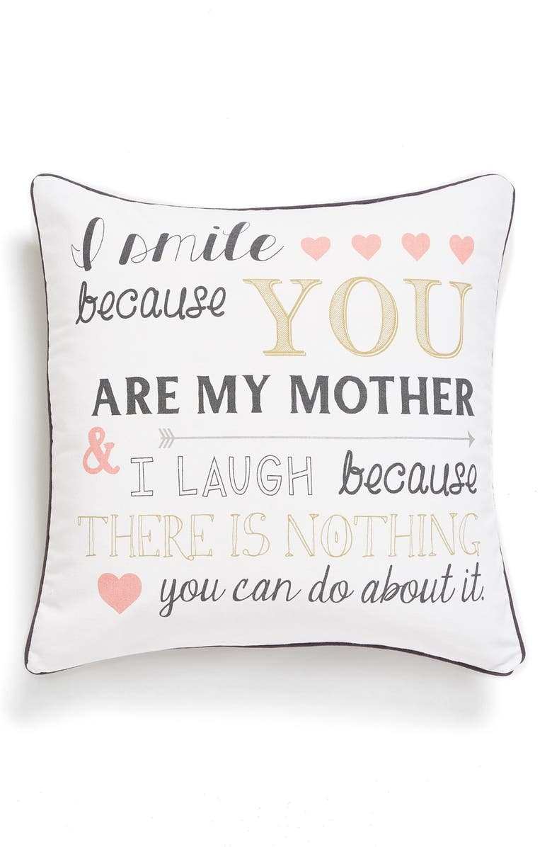 LEVTEX 'I Smile Because You Are My Mother' Pillow, Main, color, 100