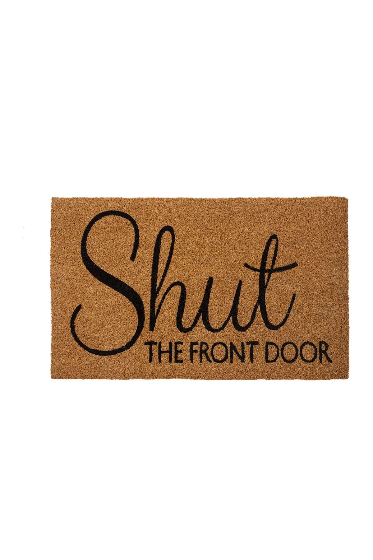 Image of ENTRYWAYS Shut the Front Door Coir Doormat