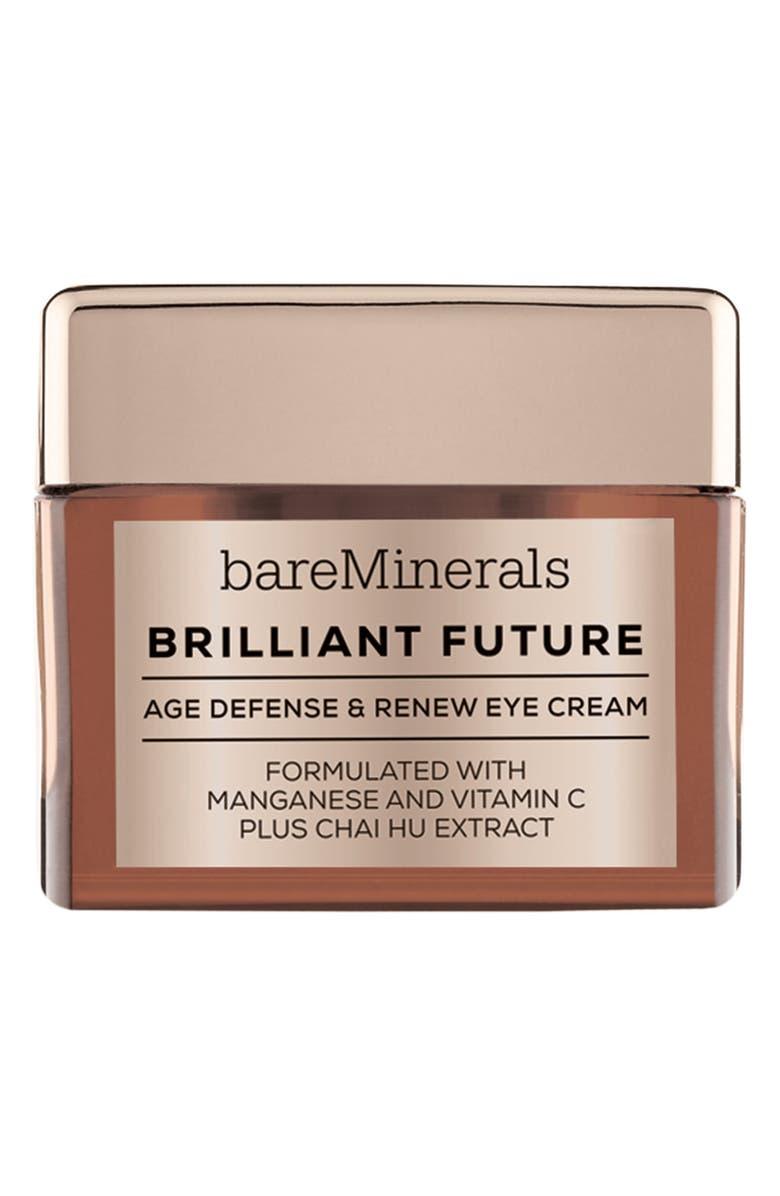 BAREMINERALS<SUP>®</SUP> Brilliant Future<sup>™</sup> Age Defense & Renew Eye Cream, Main, color, NO COLOR