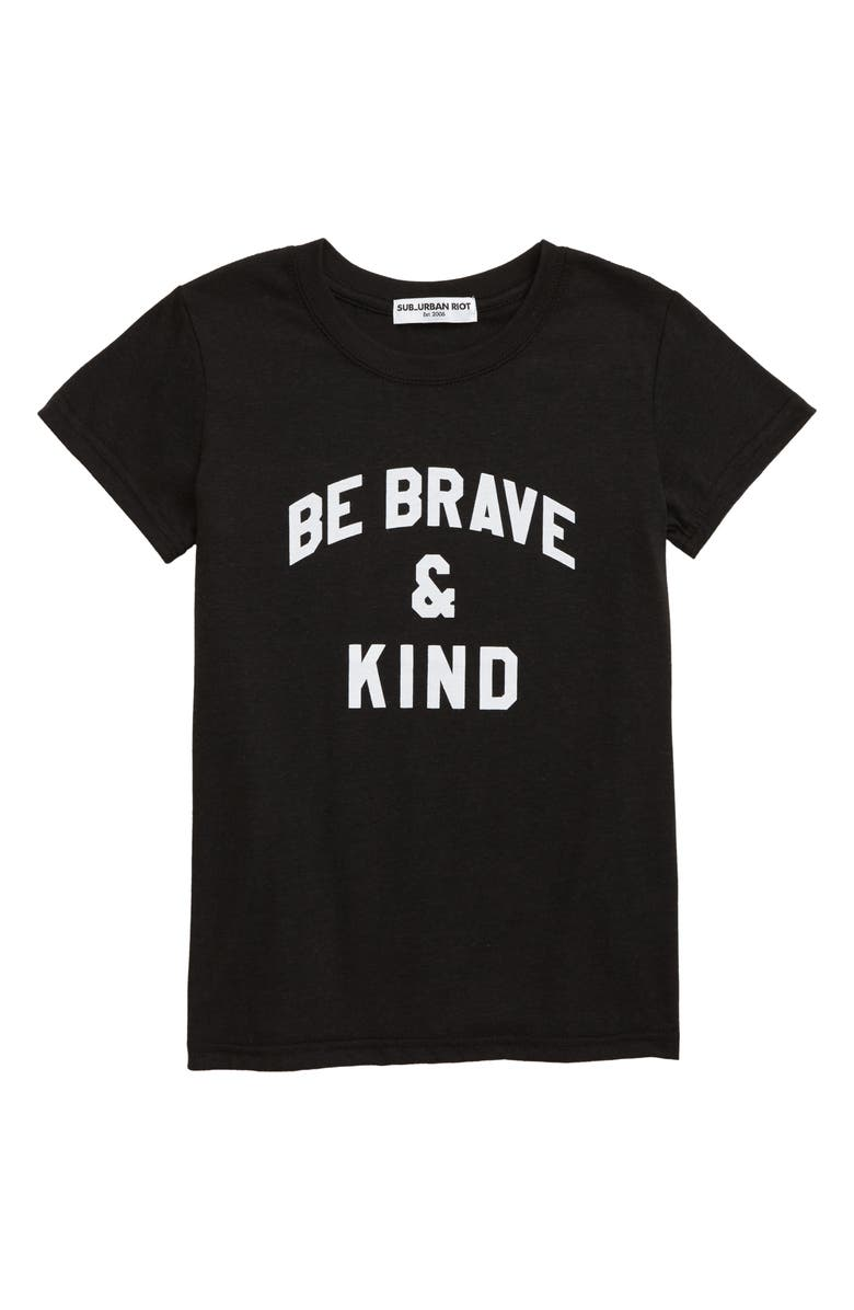 SUB_URBAN RIOT Be Brave & Kind Tee, Main, color, BLACK