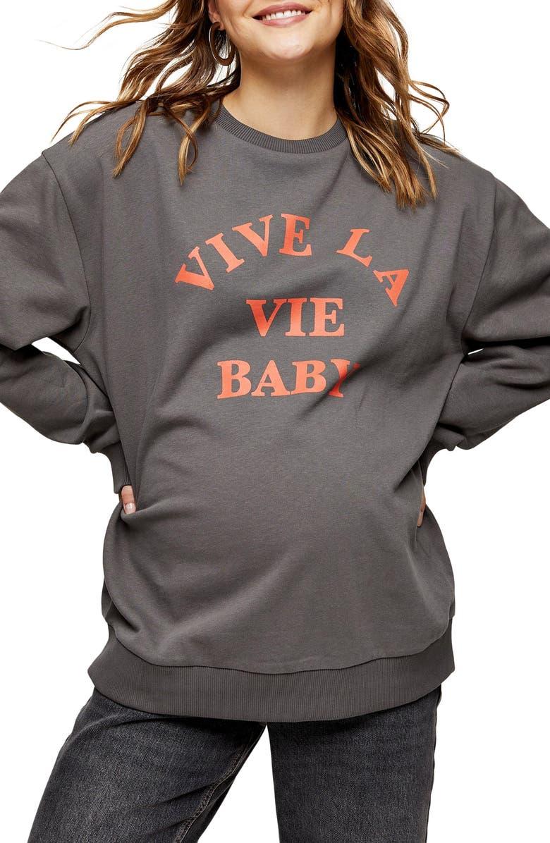 TOPSHOP Vive La Vie Baby Graphic Maternity Sweatshirt, Main, color, 003