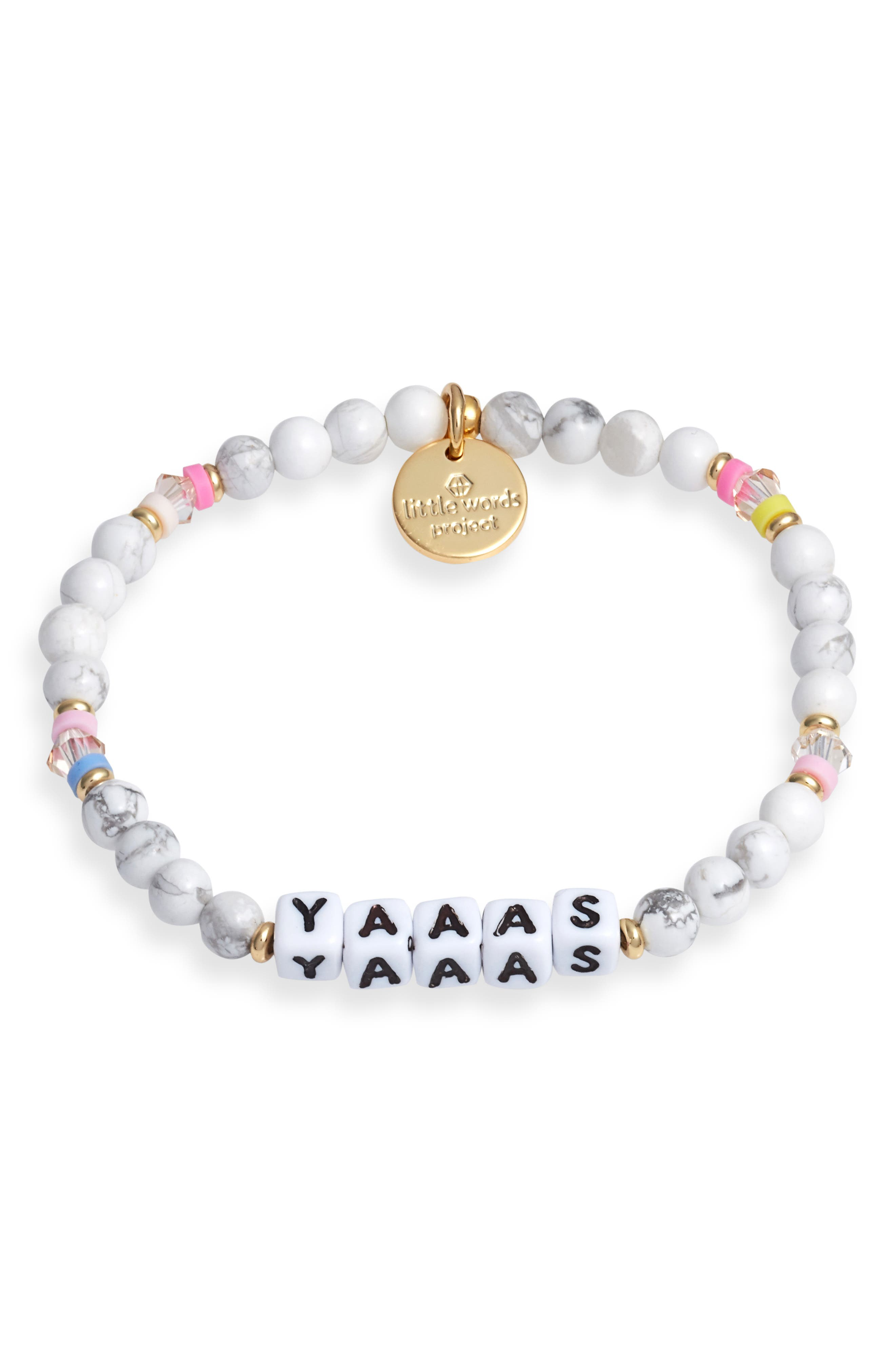 Yaaas Bracelet