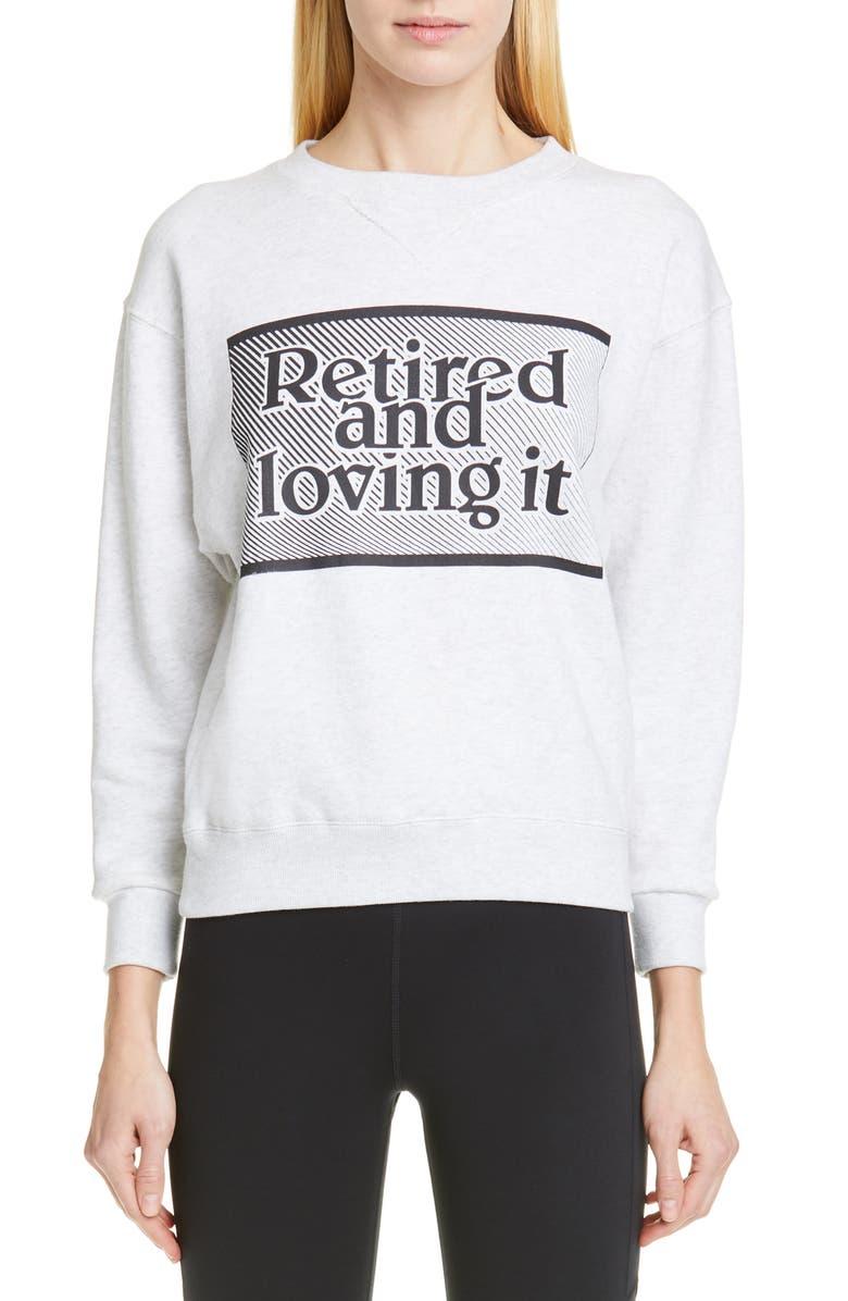 ASHLEY WILLIAMS Retired and Loving It Cotton Sweatshirt, Main, color, 020