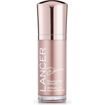 Lancer Skincare Dani Glowing Skin Perfector