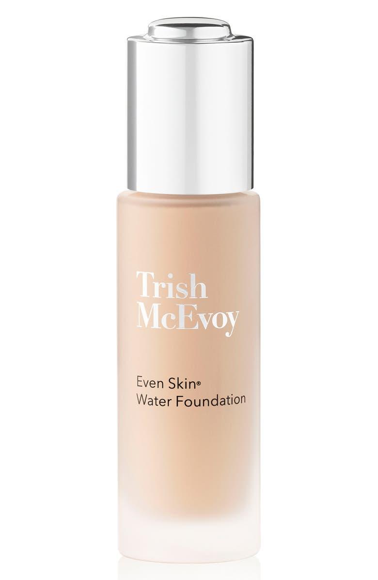 TRISH MCEVOY Even Skin<sup>®</sup> Water Foundation, Main, color, FAIR