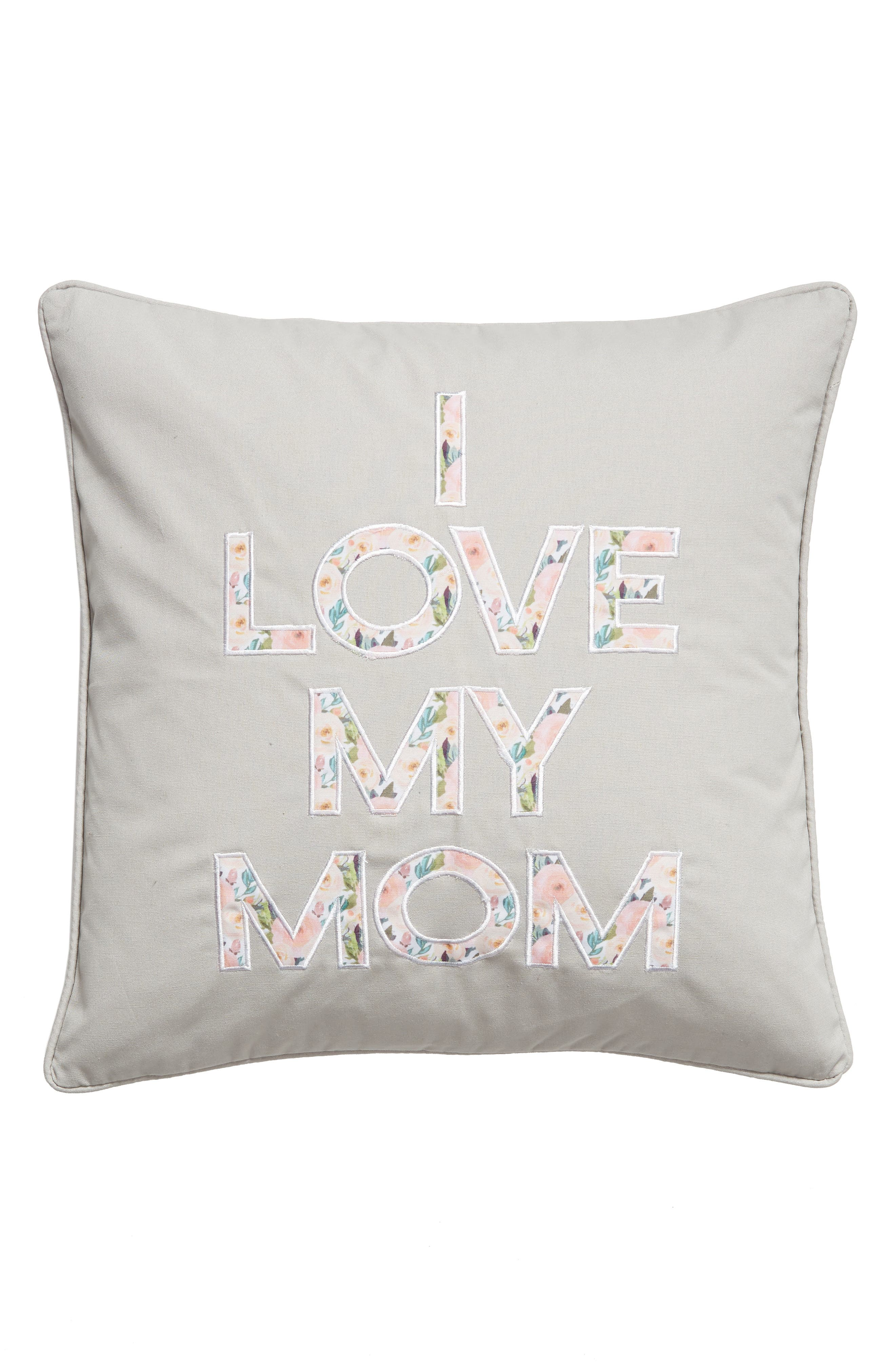 ,                             I Love My Mom Accent Pillow,                             Main thumbnail 1, color,                             GREY