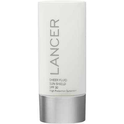 Lancer Skincare Sheer Fluid Sun Shield Spf 30