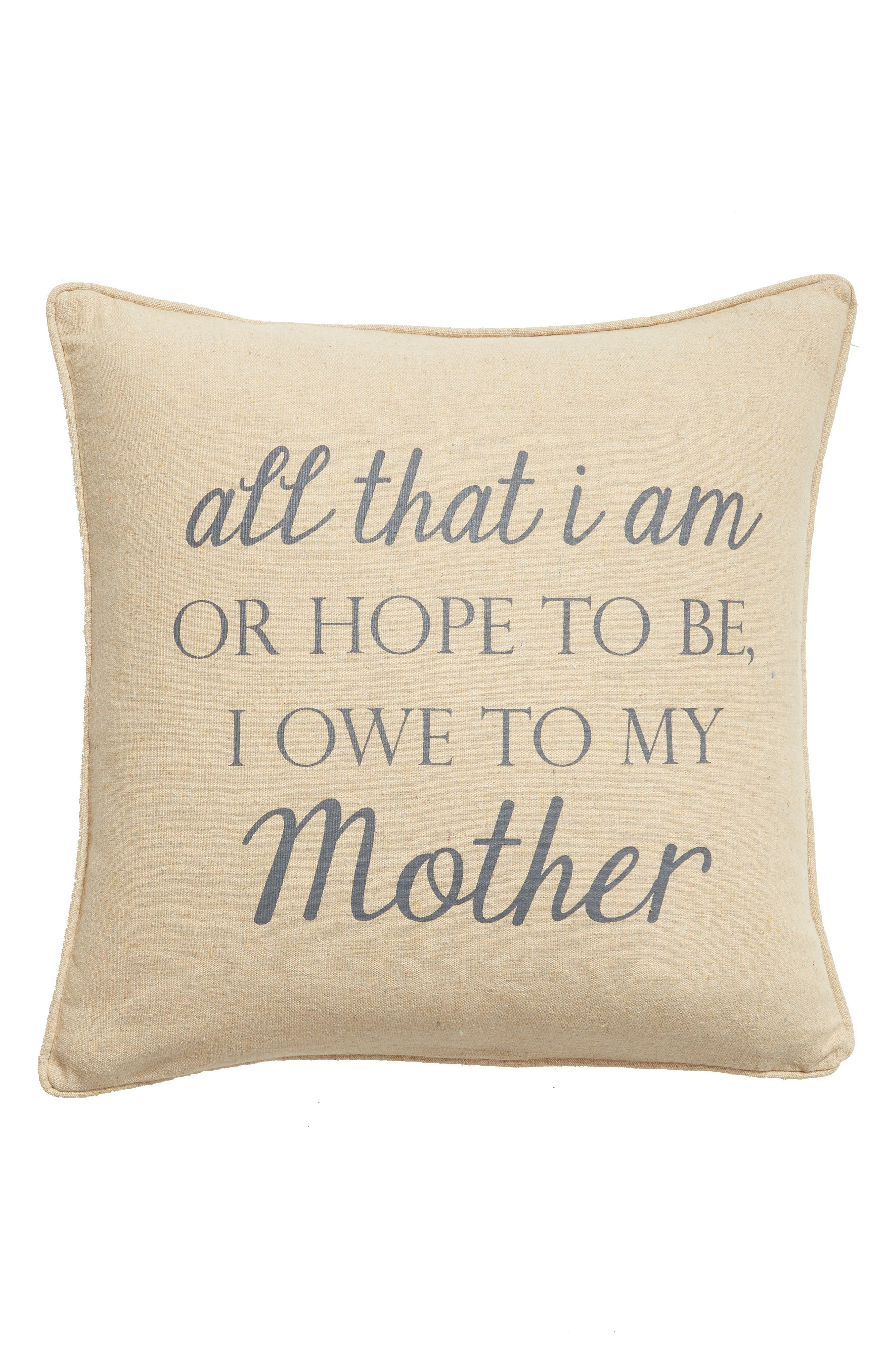 I Owe to My Mother Accent Pillow, Main, color, NATURAL