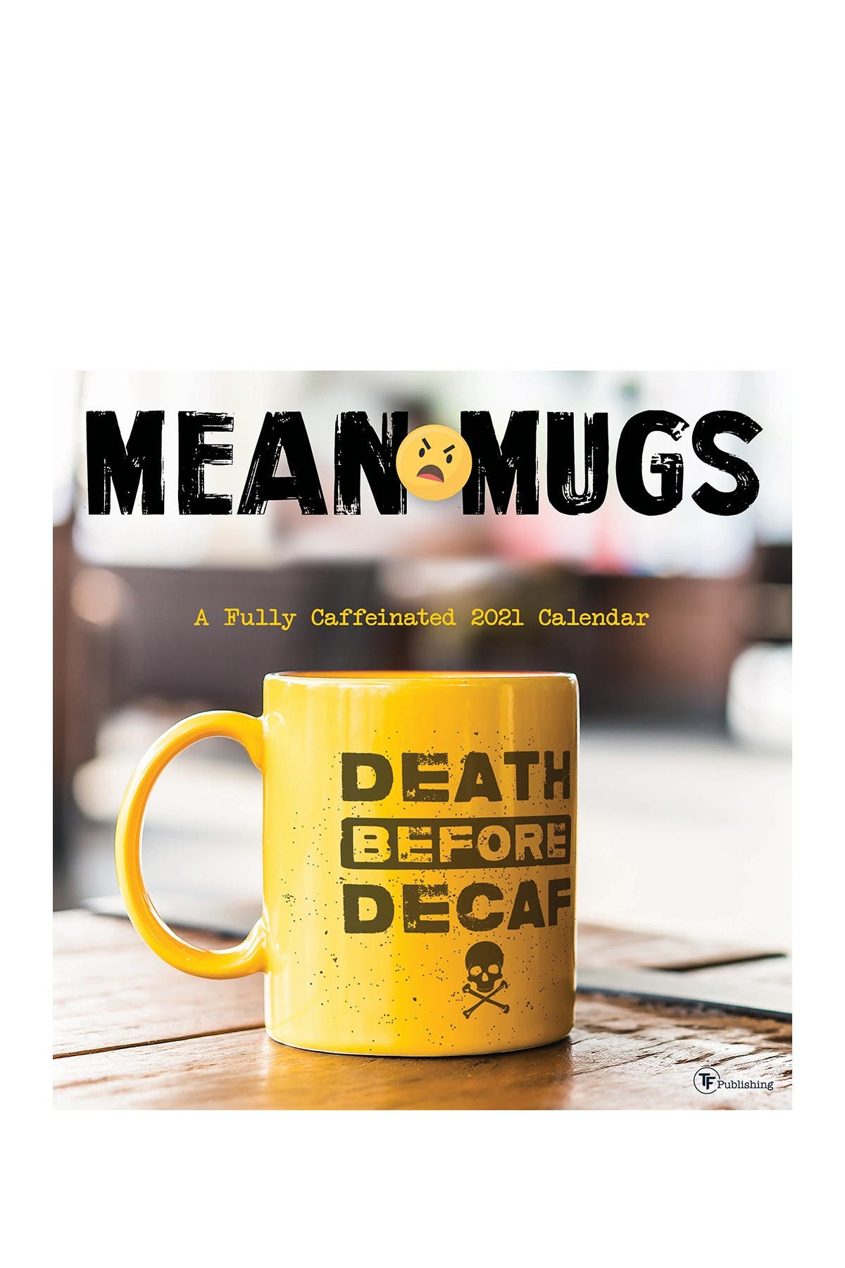 Image of TF Publishing 2021 Mean Mugs Wall Calendar