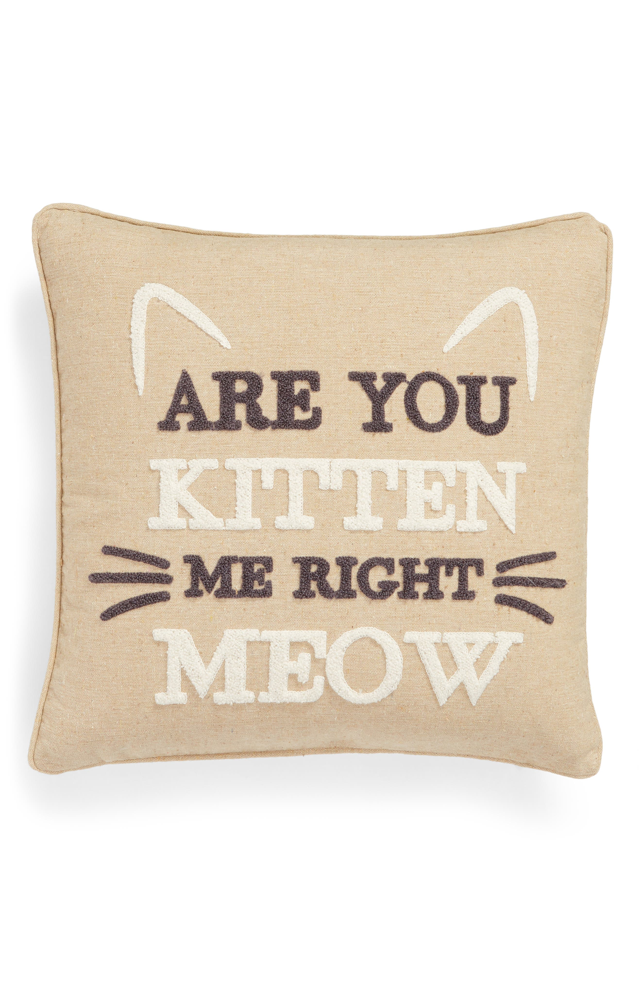 ,                             Are You Kitten Me Right Meow Accent Pillow,                             Main thumbnail 1, color,                             TAUPE