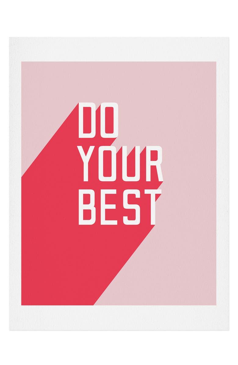 DENY DESIGNS Do Your Best Art Print, Main, color, NO FRAME- 18X24