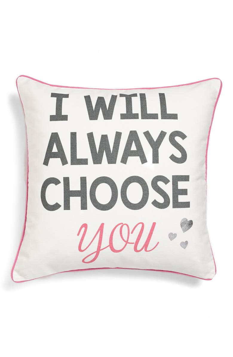 LEVTEX 'I Will Always Choose You' Pillow, Main, color, 650
