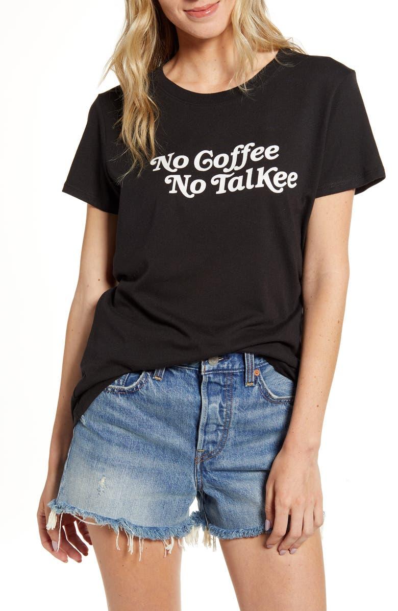 SUB_URBAN RIOT No Coffee No Talkee Graphic Tee, Main, color, BLACK