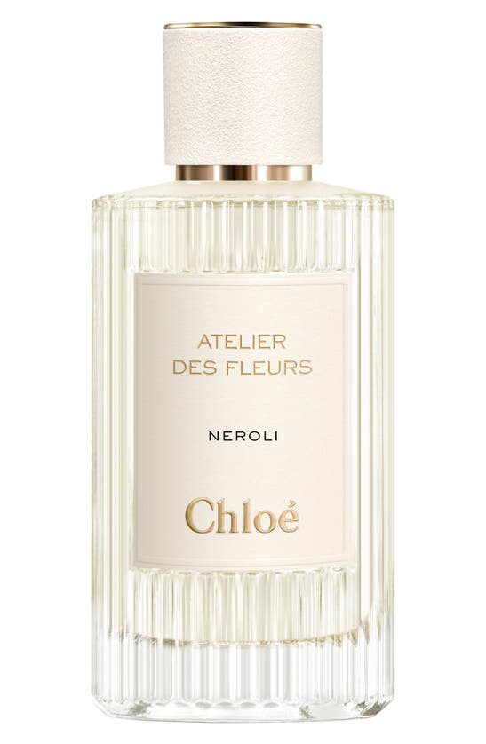 Chloé Atelier Des Fleurs Neroli Eau De Parfum (nordstrom Exclusive), 5 oz
