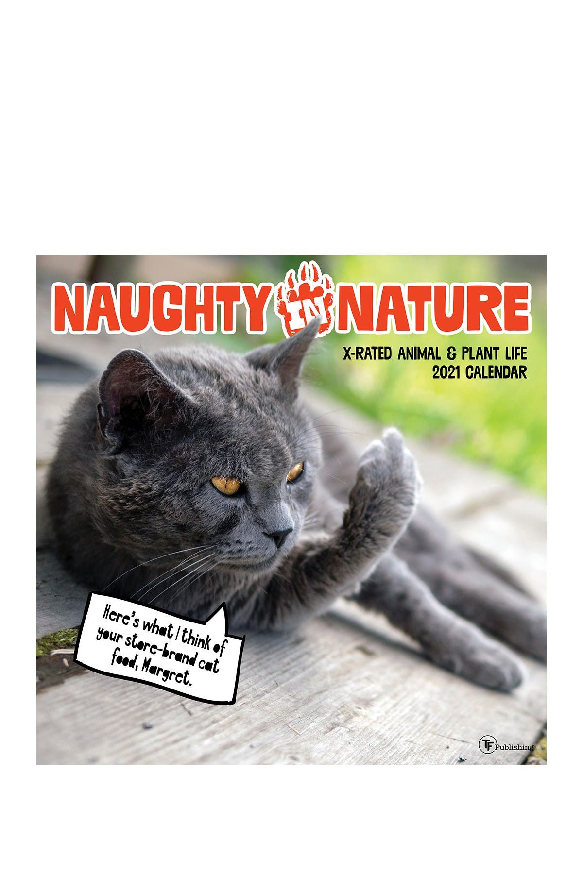 Image of TF Publishing 2021 Naughty in Nature Wall Calendar