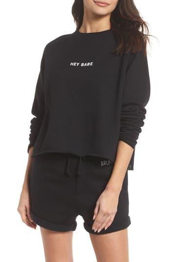 Brunette The Label Hey Babe Sweatshirt, Black